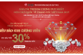 """Đón ngay """"Siêu bão kim cương viên"""", ưu đãi tới 30% trang sức, nhận vàng 999.9 từ DOJI"""